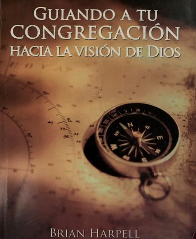 Leading Your Congregation Toward God's Vision